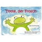 "Geschichte ""Totte der Frosch"" |"